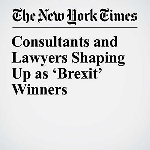Consultants and Lawyers Shaping Up as 'Brexit' Winners copertina