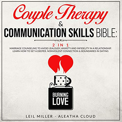 Couple Therapy & Communication Skills Bible Audiobook By Leil Miller, Aleatha Cloud cover art