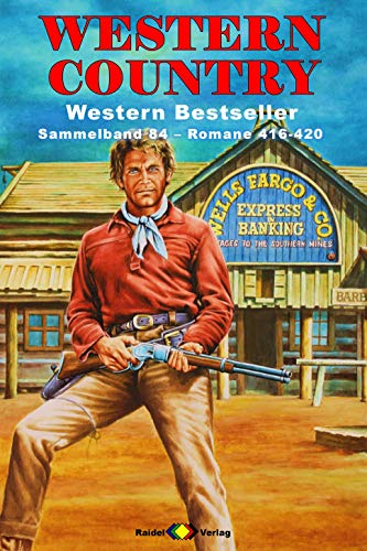 WESTERN COUNTRY Sammelband 84: Romane 416-420: 5 Western-Romane