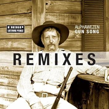 Gun Song Remixes