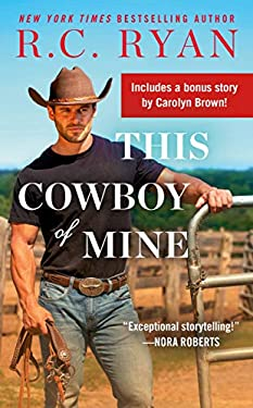 This Cowboy of Mine: Includes a Bonus Novella (Wranglers of Wyoming Book 2)