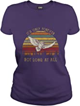 It's only Forever Not Long at All Vintage T-Shirt