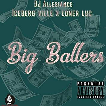 Big Ballers (feat. Iceberg Ville & Loner Luc)