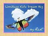 Limitless Kids Dream Big (English Edition)