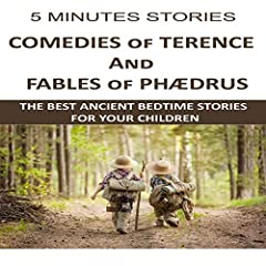 5 Minutes Stories: Comedies of Terence and The Fables of Phædrus