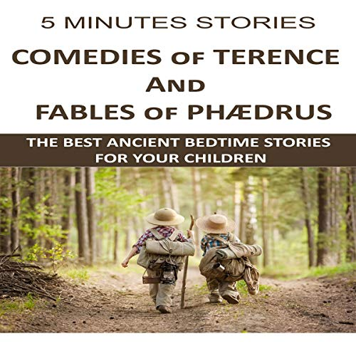 5 Minutes Stories: Comedies of Terence and The Fables of Phædrus audiobook cover art