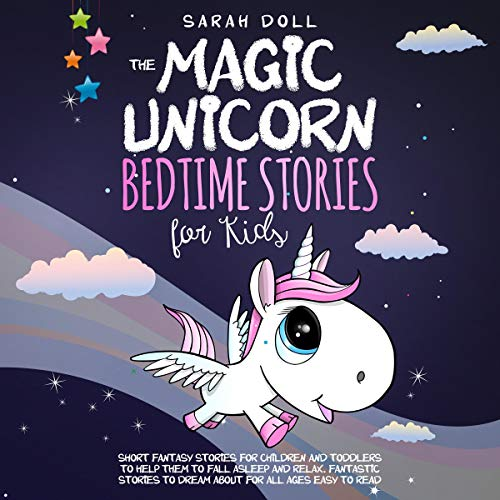 The Magic Unicorn: Bedtime Stories for Kids audiobook cover art
