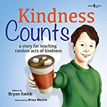 Kindness Counts: A Story for Teaching Random Acts of Kindness (Without Limits)
