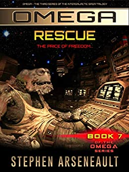 OMEGA Rescue: (Book 7) by [Stephen Arseneault]