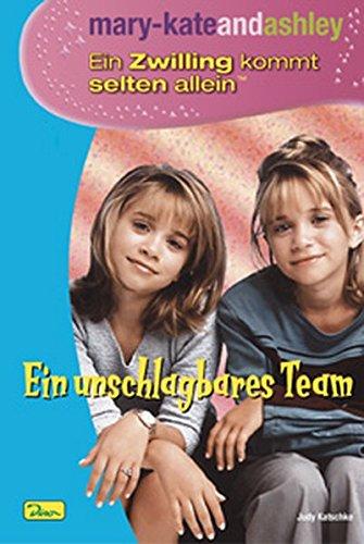 mary-kateandashley - Ein Zwilling kommt selten allein, Bd. 1: Ein unschlagbares Team