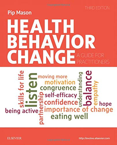 Health Behavior Change: A Guide for Practitioners, 3e