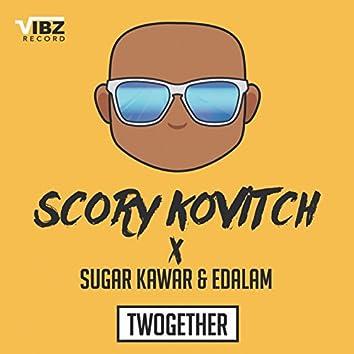 Twogether (feat. Sugar Kawar, Edalam)