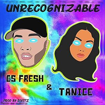 Unrecognizable (feat. Tanice)