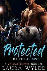 Protected by the Claws: A Motorcycle Club Bear Shifter Romance