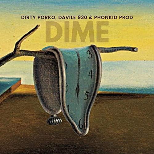 Dirty Porko, Davile 930 & Phonkid Prod