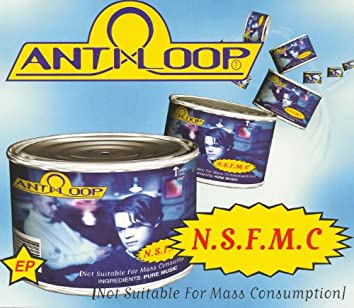 N. S. F. M. C (Not Suitable For Mass Consumption)