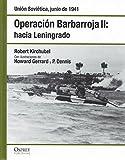 Operación Barbarroja II. Hacia Leningrado. Unión Soviética Junio De 1941