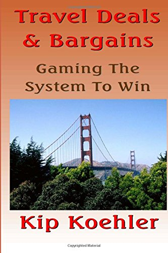 Travel Deals & Bargins: Gaming The System To Win