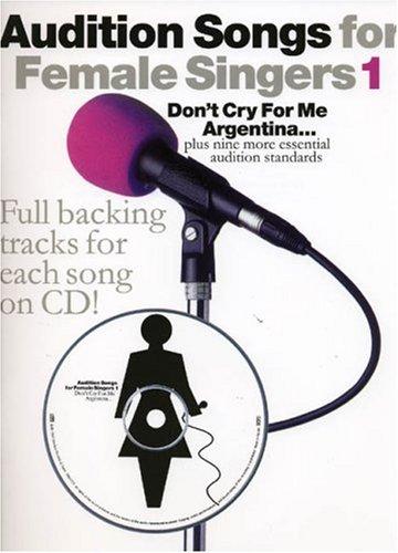 Audition Songs For Female Singers 1 (PVG, Book, CD): Noten, CD für Frauenstimme (Gesang) Klavier (Gitarre)