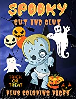 Spooky Cut and Glue: Halloween Activity Book for Kids, Cut-and-Paste Activities to Build Hand-Eye Coordination and Fine Motor Skills