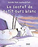 SECRET DE PETIT OURS BLANC N.E