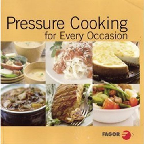 Pressure Cooking for Every Occasion by Fagor Pressure Cookers (2006-08-28)