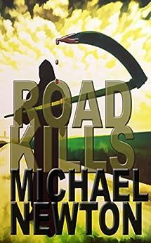 Road Kills (VICAP Book 5) by [Michael Newton]