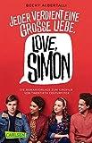 Love, Simon (Filmausgabe) (Nur drei Worte ? Love, Simon) - Becky Albertalli