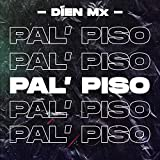 Pal' Piso [Explicit]