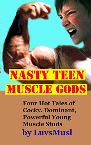 Nasty Teen Muscle Gods (English Edition)