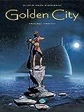 Golden City, L'intégrale tomes 1 à 3