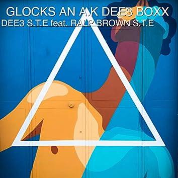 Glocks an A.K Dee3 Boxx (feat. Ralp Brown S.T.E)