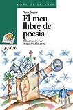 El meu llibre de poesia (Literatura Infantil (6-11 Años) - Sopa De Libros (C. Valenciana))