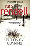 Put On By Cunning: (A Wexford Case) - Ruth Rendell