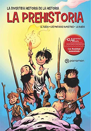 La Prehistoria (La divertida historia de la historia)