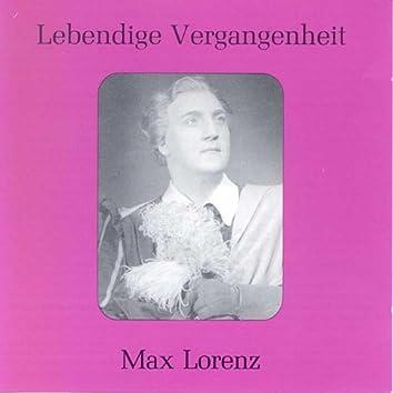 Lebendige Vergangenheit - Max Lorenz
