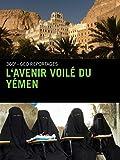 L'avenir voilé du Yémen