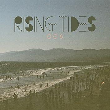 RISING TIDES 006
