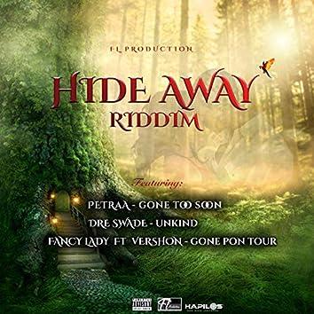 Hide Away Riddim
