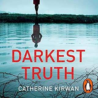 Darkest Truth     Finn Fitzpatrick, Book 1              By:                                                                                                                                 Catherine Kirwan                               Narrated by:                                                                                                                                 Eileen Walsh                      Length: 10 hrs and 58 mins     15 ratings     Overall 4.6