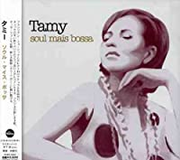 Soul Mais Bossa by Tamy (2007-12-15)