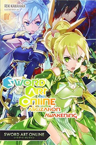 Sword Art Online, Vol. 17 (light novel): Alicization Awakening