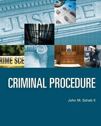 Criminal Procedure by II John M. Scheb (2014-03-05)