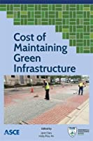 Cost of Maintaining Green Infrastructure