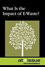 What Is the Impact of E-Waste ? (At Issue Series)