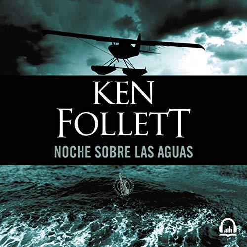 Noche sobre las aguas [Night Over Water] audiobook cover art