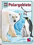 Was ist was, Band 036: Polargebiete - Joachim Mallwitz
