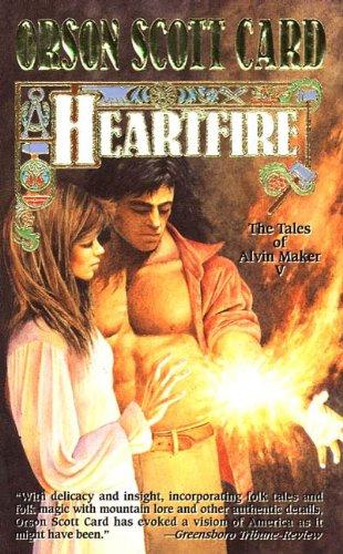 Heartfire: The Tales of Alvin Maker, Book Five
