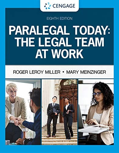 Compare Textbook Prices for Paralegal Today: The Legal Team at Work MindTap Course List 8 Edition ISBN 9780357454053 by Miller, Roger LeRoy,Meinzinger, Mary