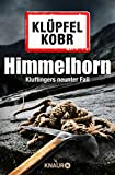 Himmelhorn: Kluftingers neunter Fall (Kommissar Kluftinger 9)